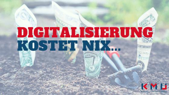 Digitalisierung Kosten